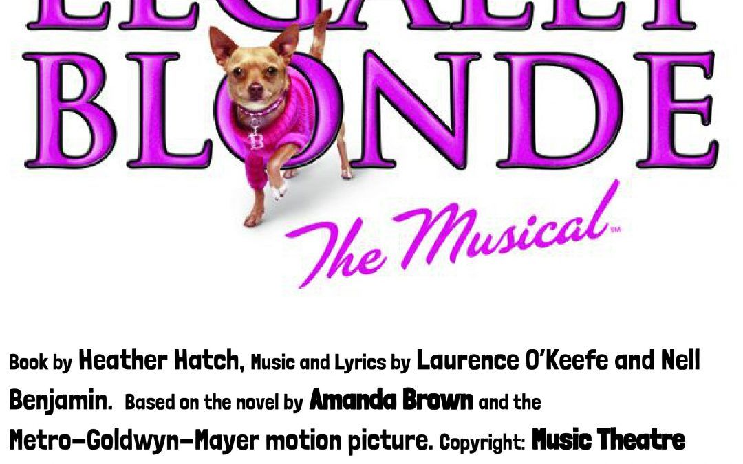ExpiredBHS Presents: Legally Blonde The Musical 11/22