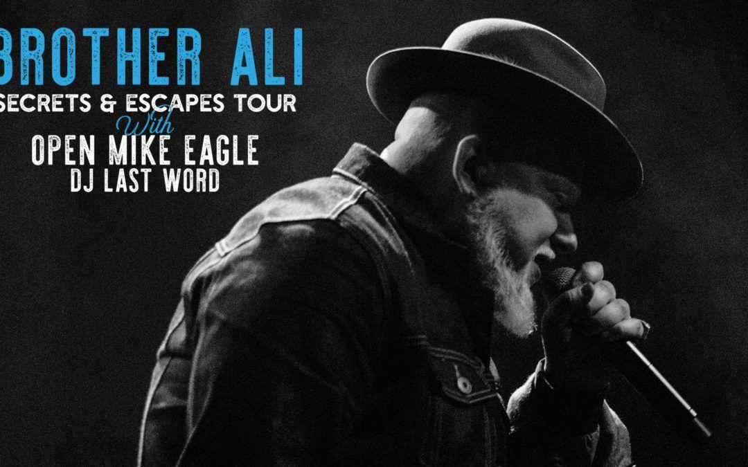 ExpiredBrother Ali: Secrets & Escapes Tour