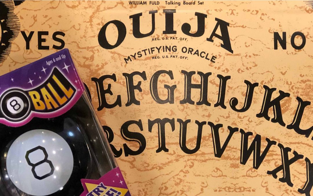 Ouija Boards and Other Ways to Go to Hell