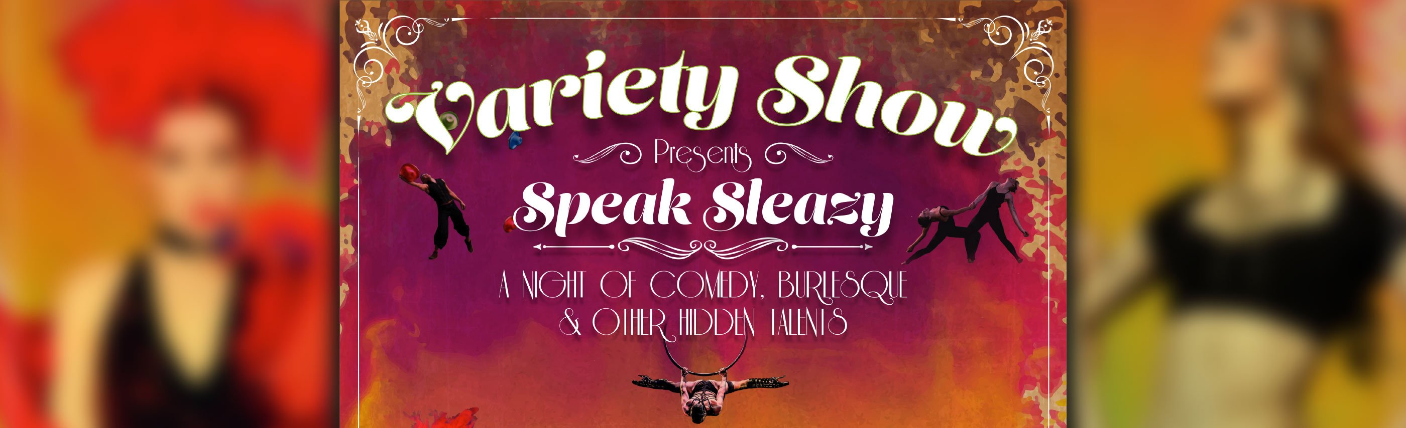 ExpiredThe Variety Show Presents: Speak Sleazy, a Night of Comedy, Burlesque, and other Hidden Talents