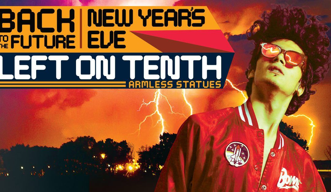 Expired20/20 Back to the Future New Years Eve with Left on Tenth