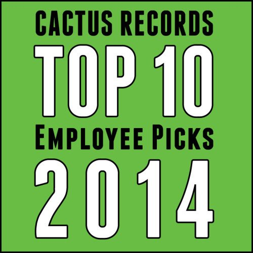 Best Albums of 2014 by Cactus Records Staff