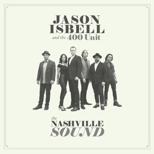 Jason Isbell: the Nashville Sound